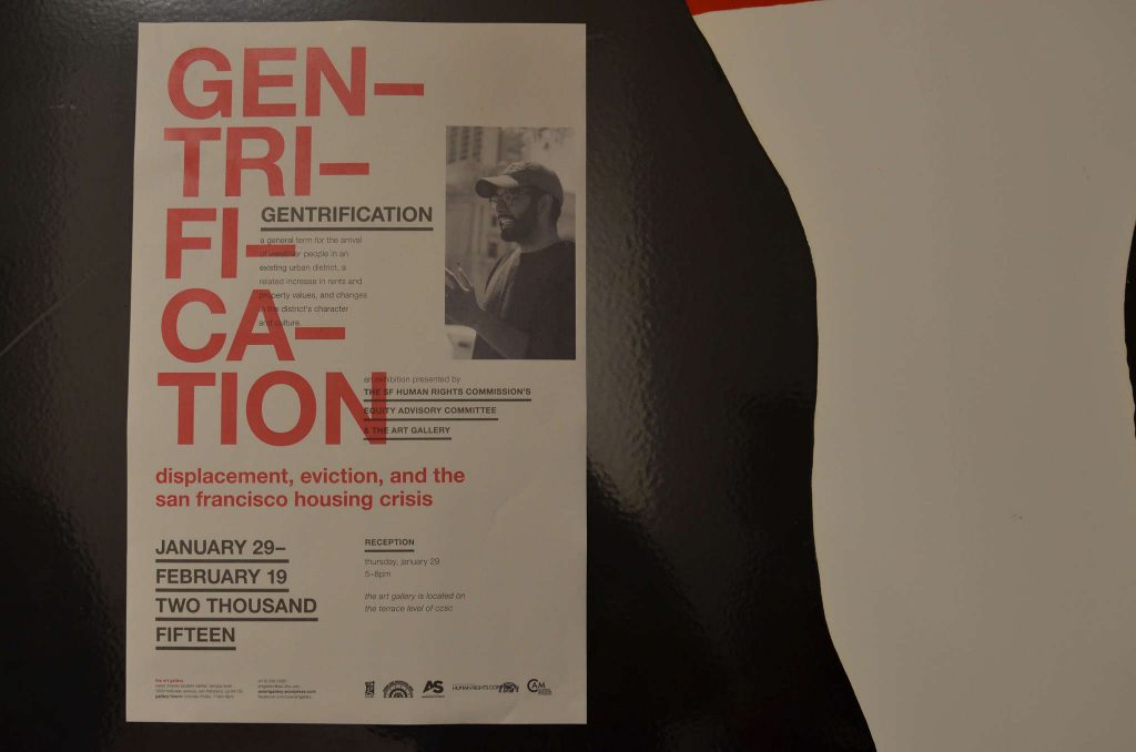 A+poster+advertising+the+%22Gentrification%3A+Displacement%2C+Eviction%2C+and+the+San+Francisco+Housing+Crisis%22+exhibit+at+the+ASI+Art+Gallery+in+the+Cesar+Chavez+Student+Center+at+SF+State+on+Thursday%2C+Jan.+29.+