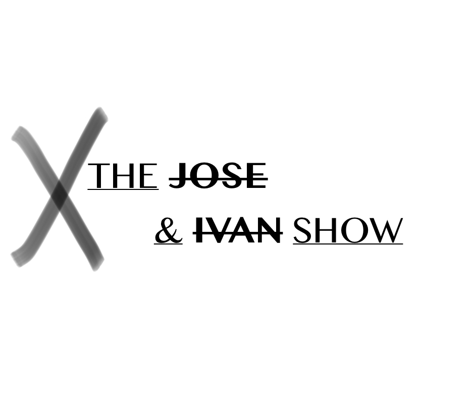 The Jose & Ivan Show Episode 2 (Sports culture through the eyes of two college guys)