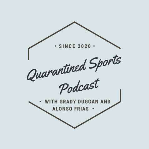 The Quarantined Sports Podcast Episode 2