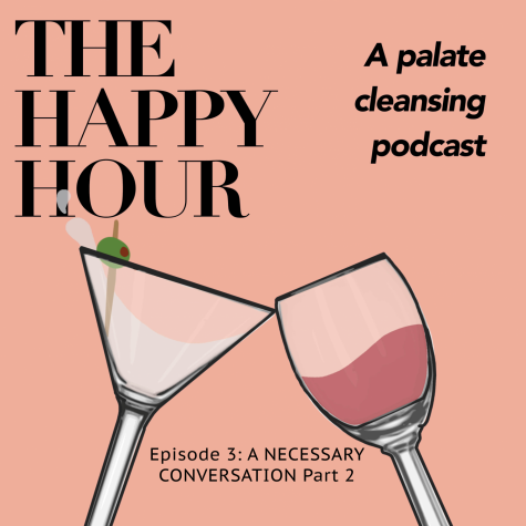 The Happy Hour: A palate cleansing podcast Part 2