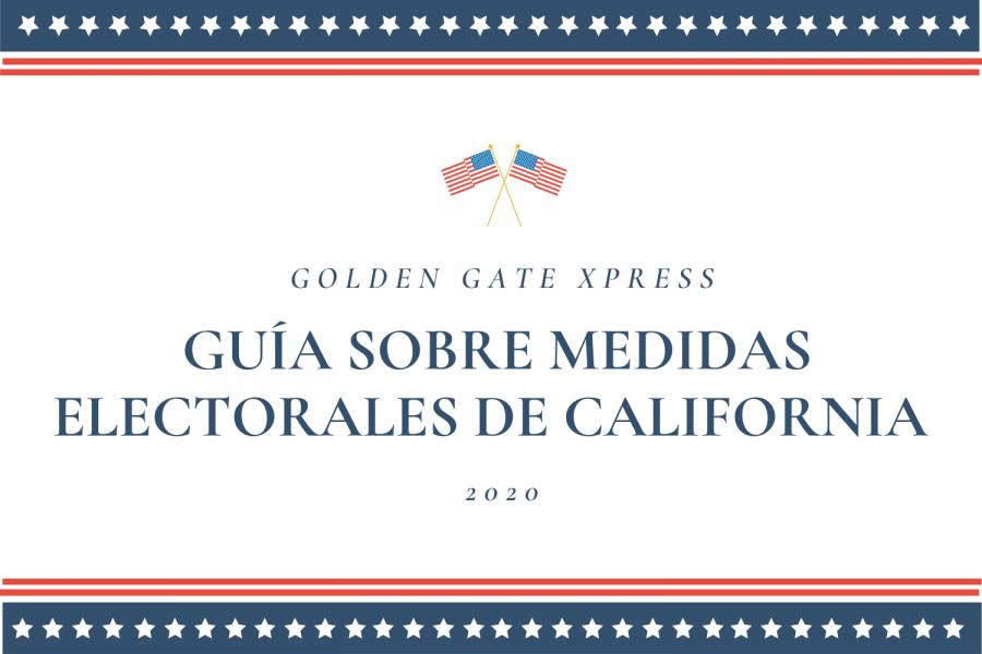 Guía Sobre Medidas Electorales de California 2020 para Xpress