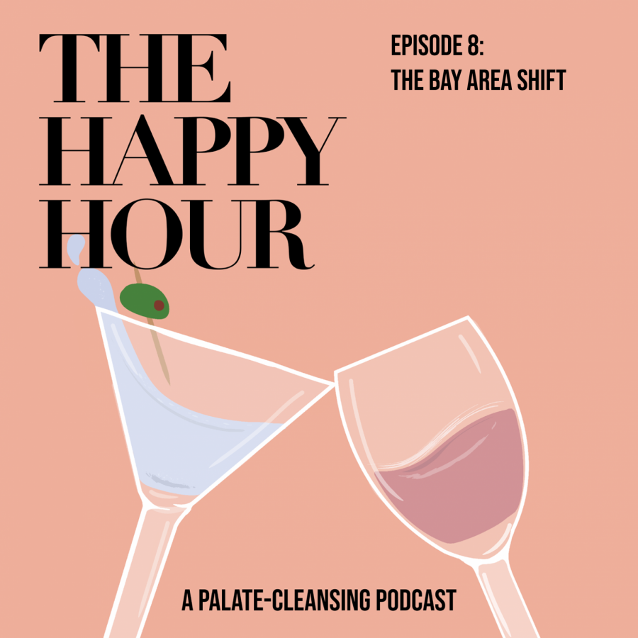 The Happy Hour episode 8: THE BAY AREA SHIFT