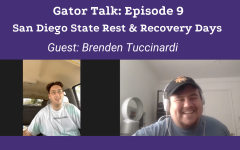 Gator Talk Episode 9: San Diego State Rest & Recovery Days / A conversation with Brenden Tuccinardi