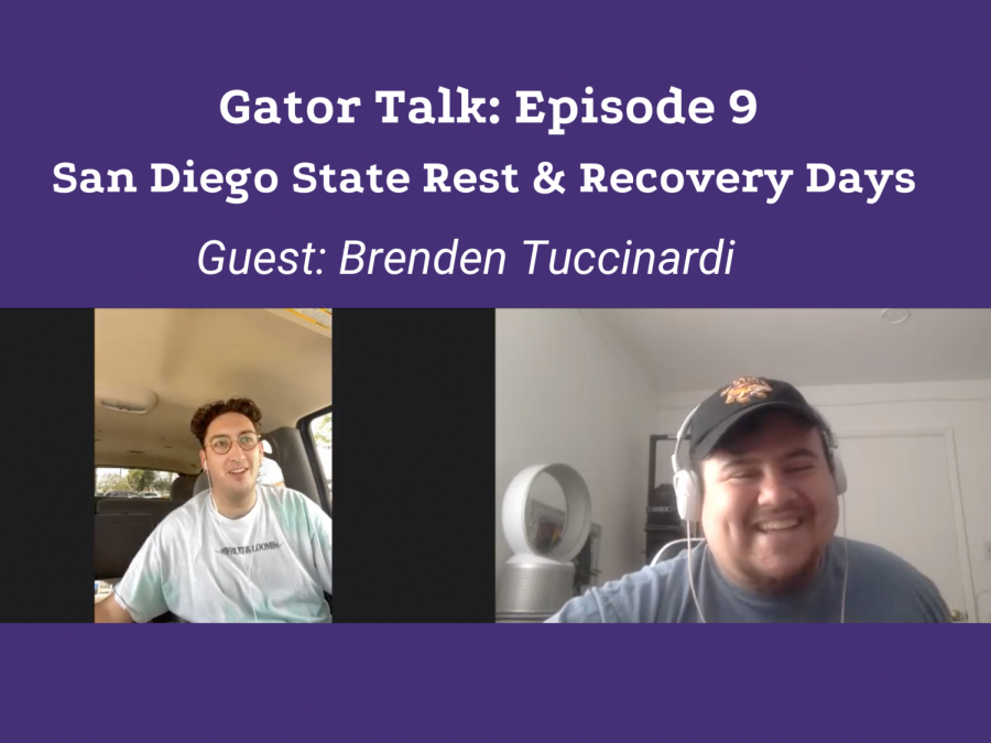 Gator+Talk+Episode+9%3A+San+Diego+State+Rest+%26+Recovery+Days+%2F+A+conversation+with+Brenden+Tuccinardi