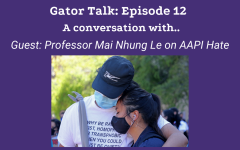 Gator Talk Episode 12 : A conversation with Professor Mai Nhung Le on AAPI Hate