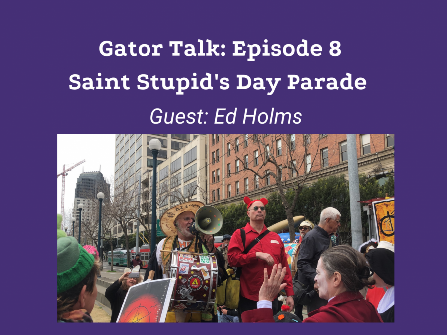 Gator Talk Episode 8: Saint Stupid's Day