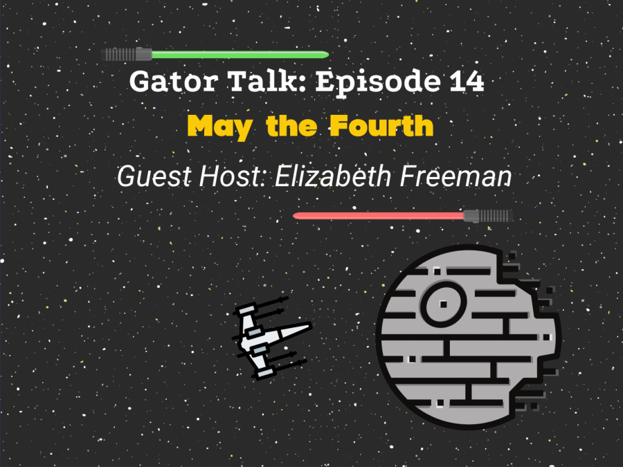 Gator Talk Episode 14: May The Fourth