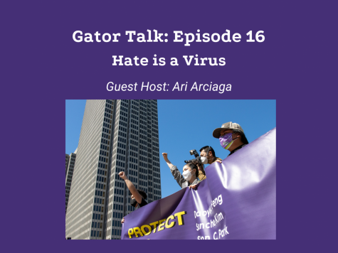 Gator Talk Episode 16: Hate is a Virus