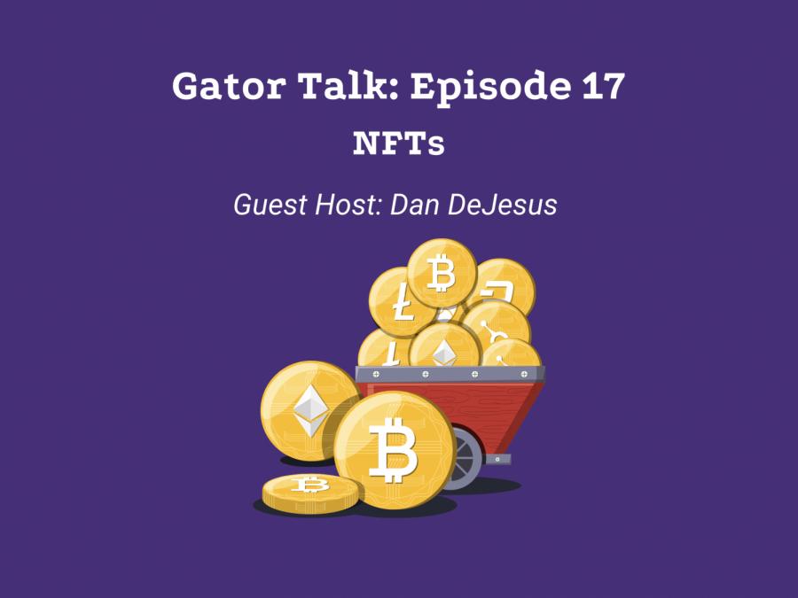 Gator Talk Episode 17: NFTs