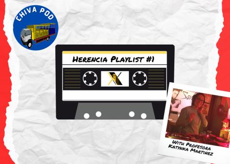Chiva Pod Episode 2: Herencia Playlist #1