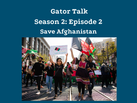 Gator Talk Season 2, Episode 2: Save Afghanistan